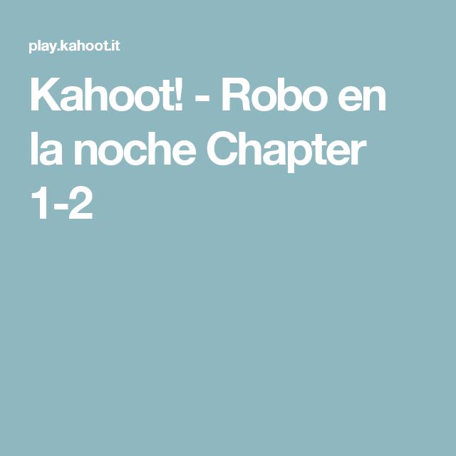 Kahoot robo en la noche chapter 1 2 spanish novel robo en la robo en la noche chapter 1 2 costa rica novels m4hsunfo