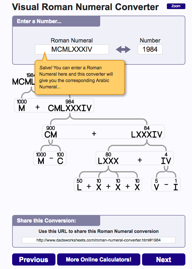 This Roman Numeral Converter Is Great For Understanding Or Explaining Roman Numerals And Its Fun Check Out The Animations As You Put In Roman Or Arabic