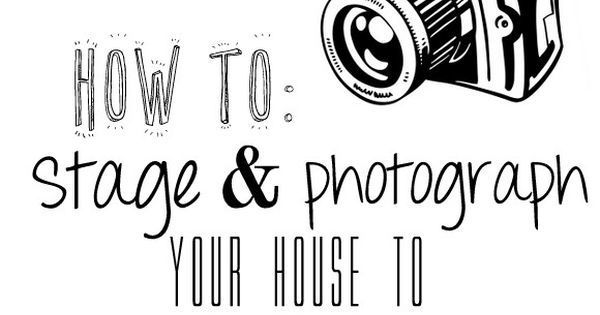 How to Stage and Photograph Your Home