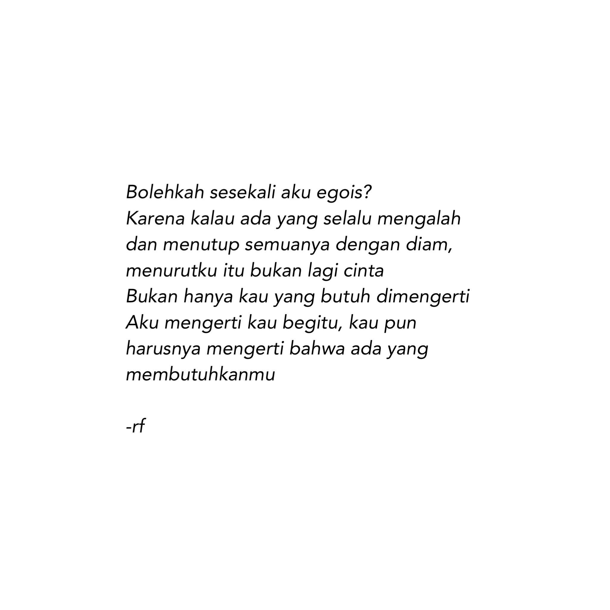 Bolehkah Aku Egois Quotes Pinterest Quotes Quotes Indonesia