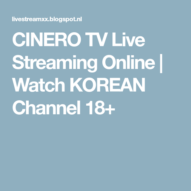 CINERO TV Live Streaming Online (With Images)