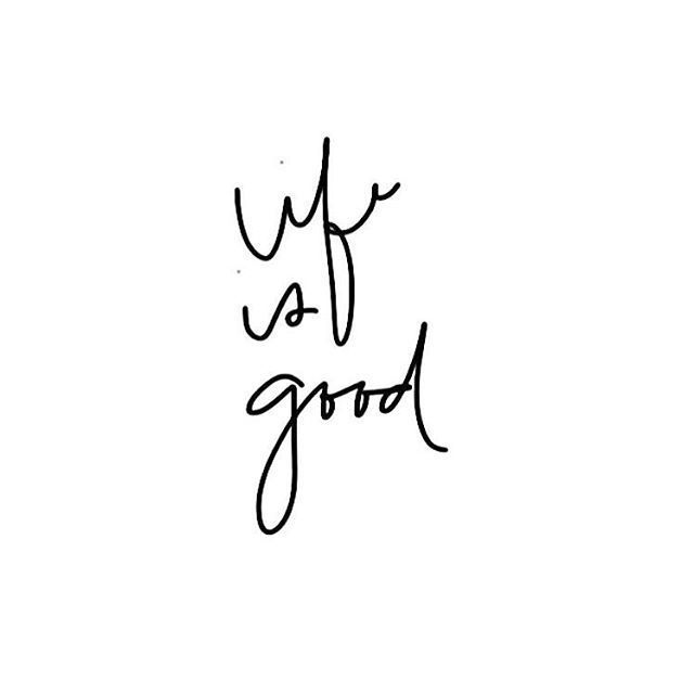 Life Is Good Quotes Glamorous Life Is Good Quotes  Pinterest  Wisdom Quote Art And Soul Food