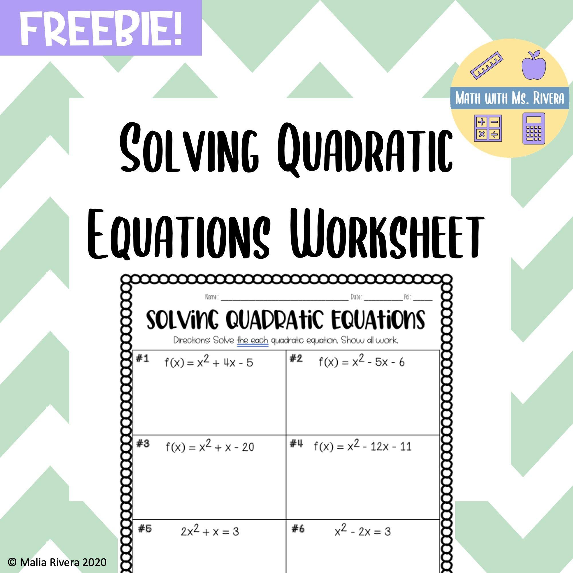 Solving Quadratic Equations Worksheet Freebie Quadratics Quadratic Equation Solving Quadratic Equations [ 2000 x 2000 Pixel ]