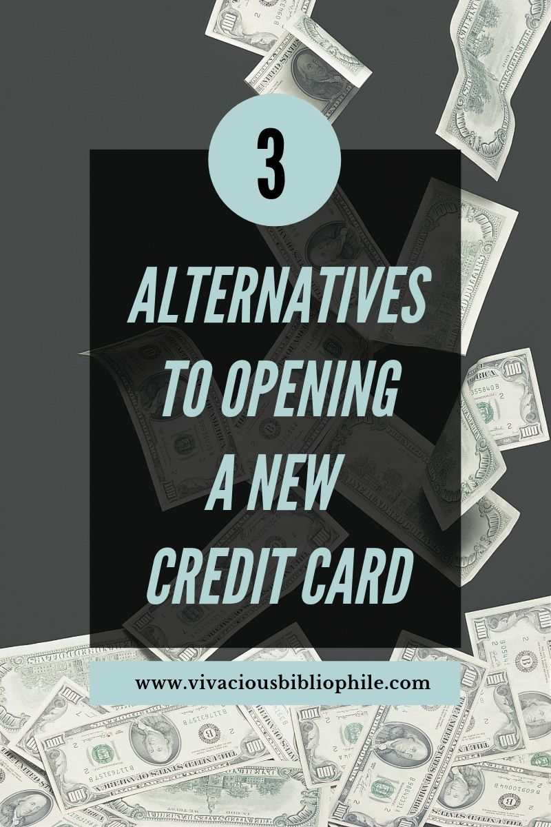 Alternatives to opening a new credit card new credit