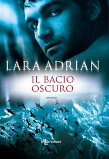 Il bacio oscuro Lara Adrian