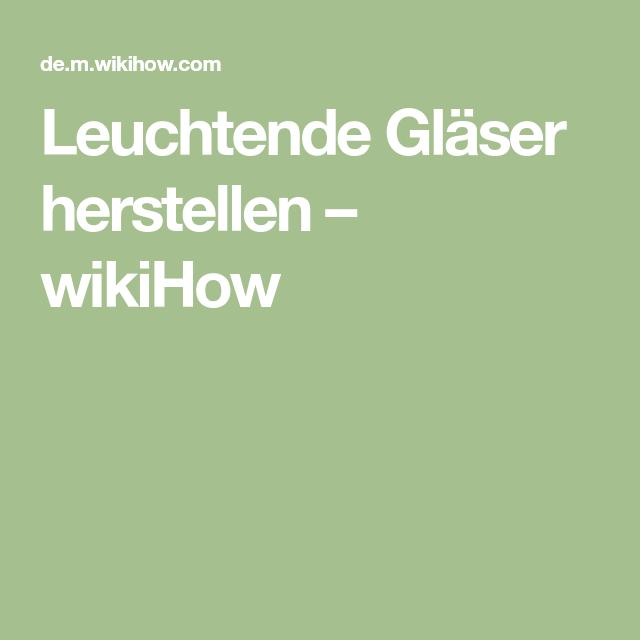 Leuchtende Gläser herstellen </div>                                   </div> </div>       </div>                      </div> <div class=