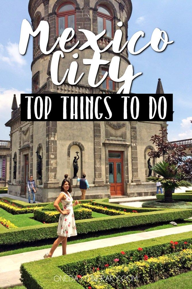 One Day In Mexico City Guide What To Do In Mexico City With