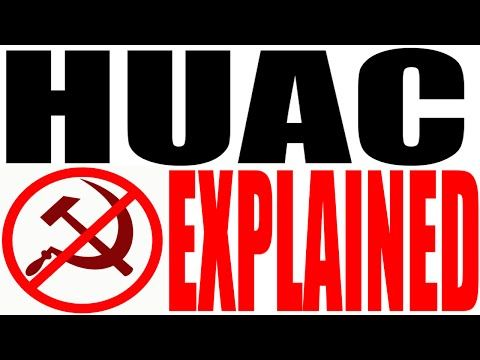 Huac Explained House Un American Activities Committee Youtube Activities American Committee