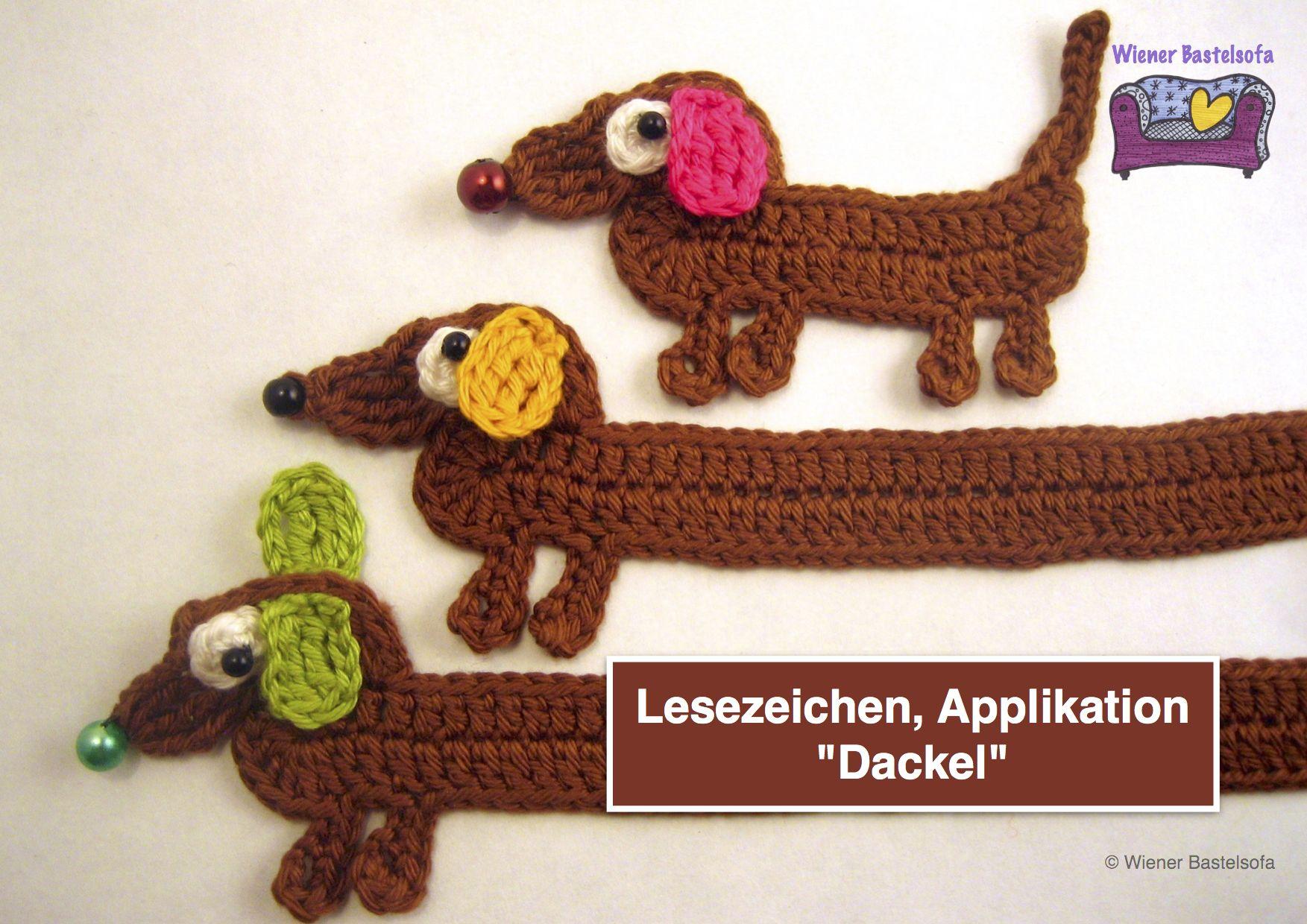 Anleitung Dackel Lesezeichen Und Applikation In 3 Größen Häkeln