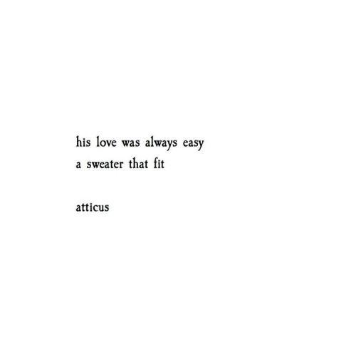 A T T I C U S Pretty Words Atticus Quotes Words