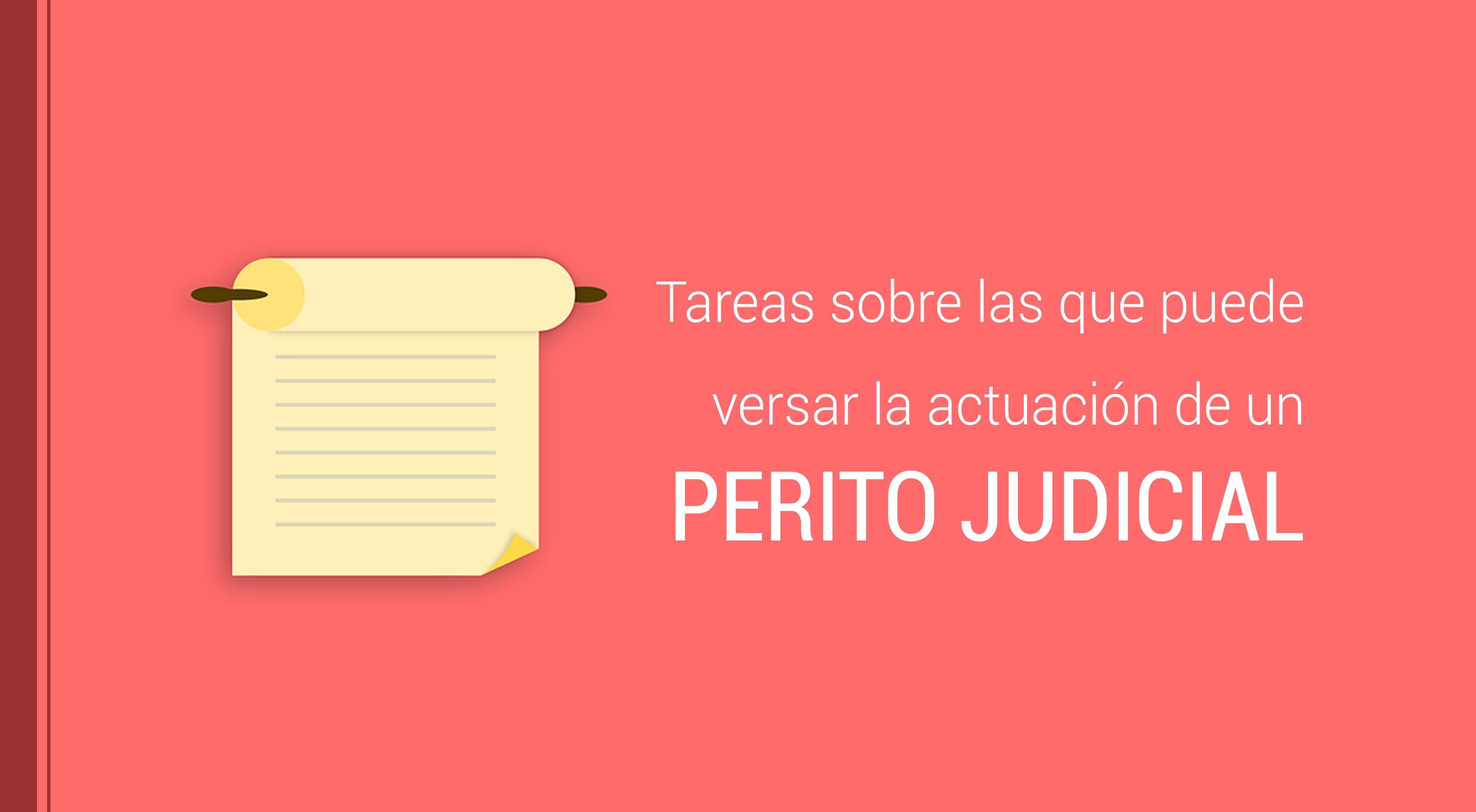 La temática sobre la que puede tratar un perito judicial puede abarcar multitud de disciplinas, en este post descubriremos el alcance de sus tareas.