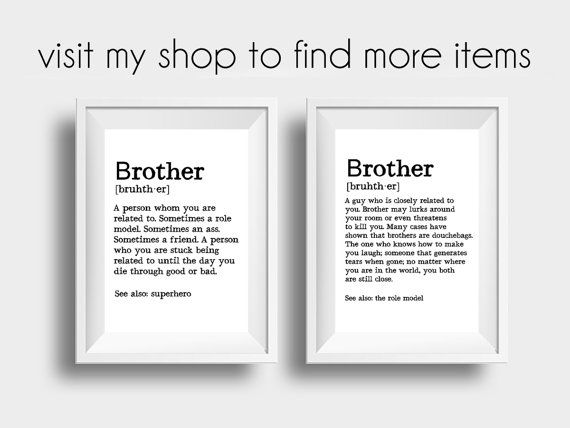 Brother Gift Ideas Brother Print Brother Definition Von
