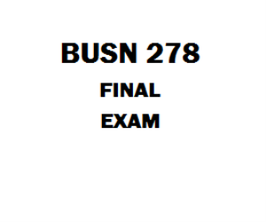BUSN 278 Budgeting and Forecasting, Assignment, Final