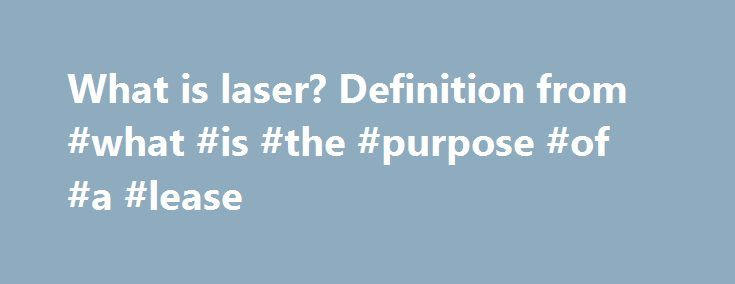 What Is Laser Definition From What Is The Purpose Of A