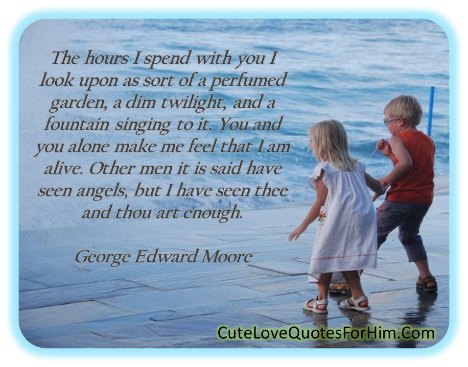 Nice Love Quotes About Him