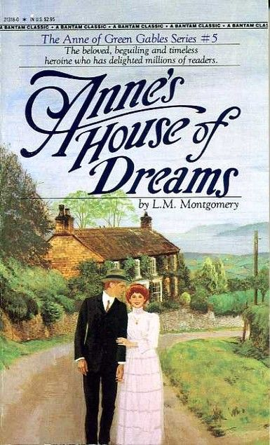 annes house of dreams by l m lucy maud montgomery