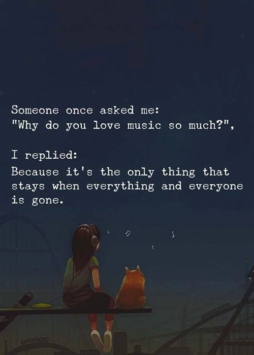 Someone Once Asked Me Why Do You Love Music So Much Via Httpift