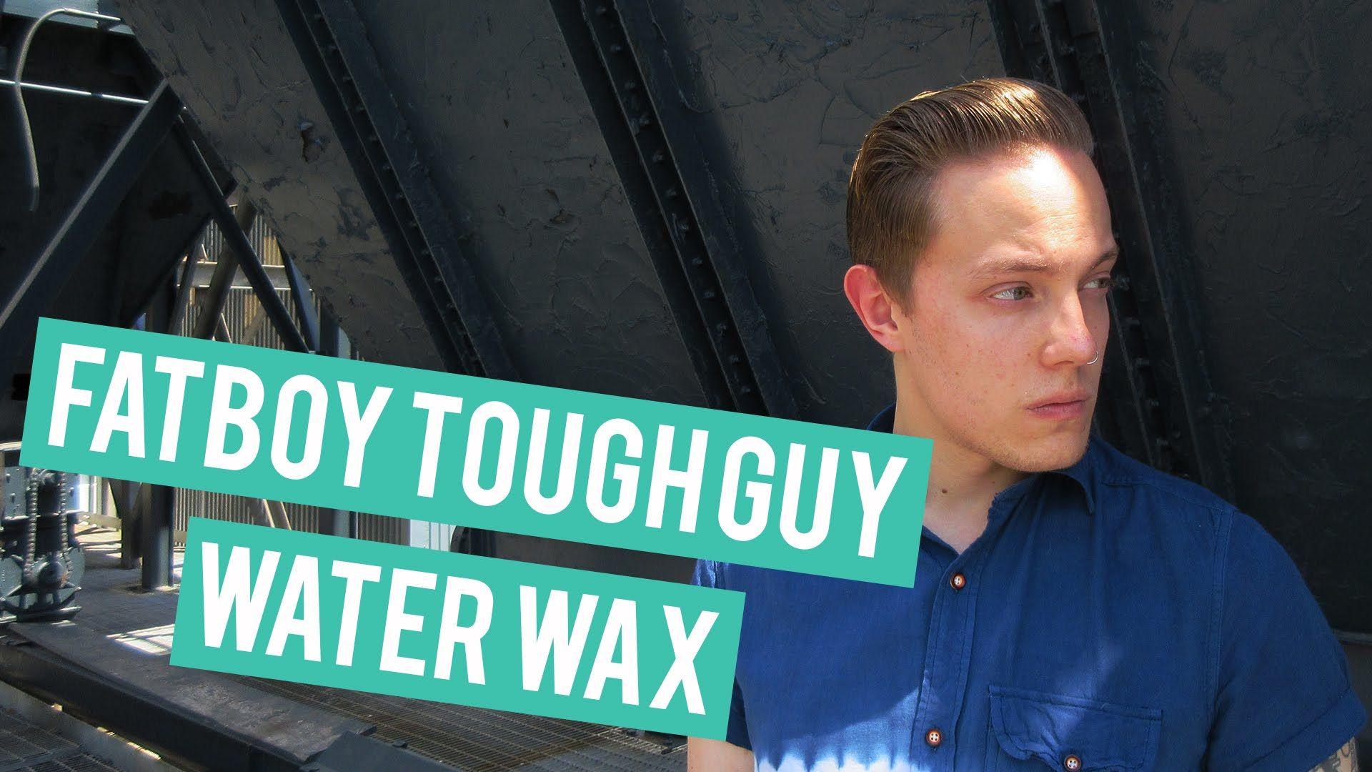 Menus hair product review fatboy tough guy water wax menus hair
