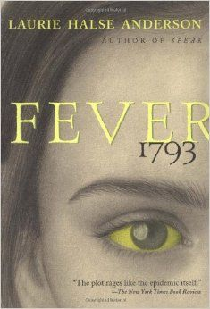 Fever 1793 (The Seeds of America Trilogy): Laurie Halse Anderson: 9780689848919: Amazon.com: Books