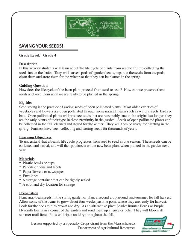SAVING YOUR SEEDS! Grade Level Grade 4 Description In this activity - lesson plan objectives