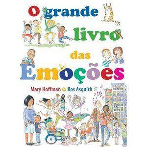 O Grande Livro das Emoções - Mary Hoffman (8535634681)