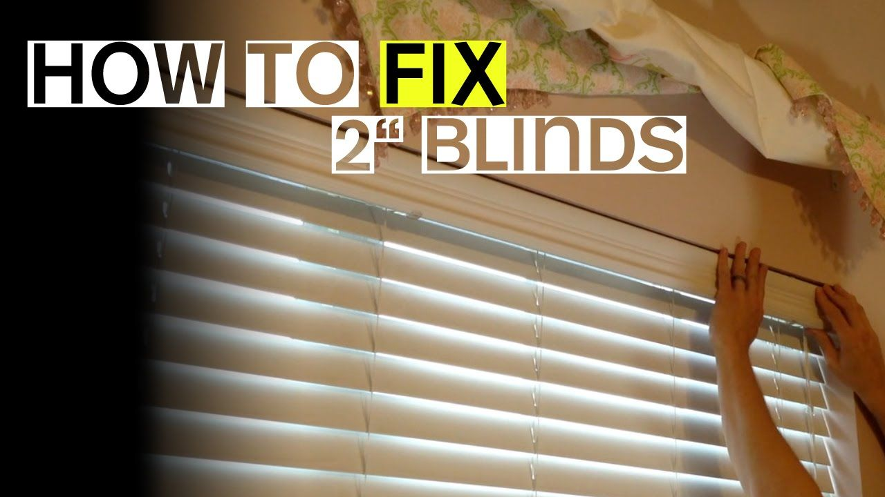 2 Blinds Won T Tilt Open Or Close Here S A Fix How To Fix