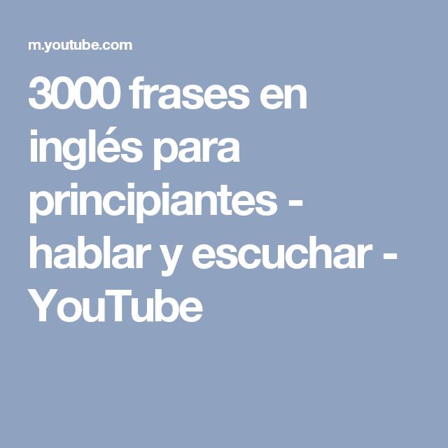 3000 Frases En Inglés Para Principiantes Hablar Y Escuchar
