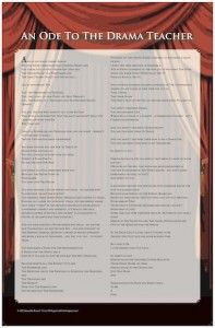 """Poster of the poem """"Ode To The Drama Teacher"""" my favorite poem"""