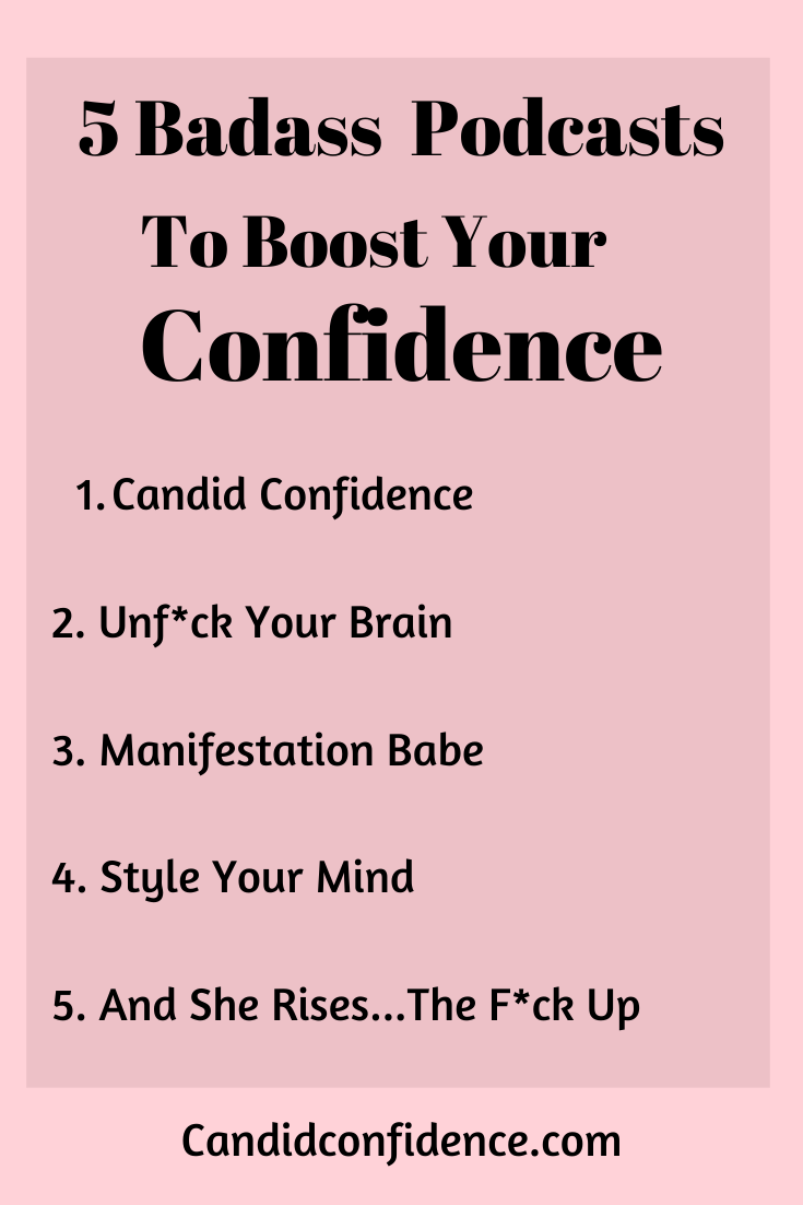 Confidence Podcasts