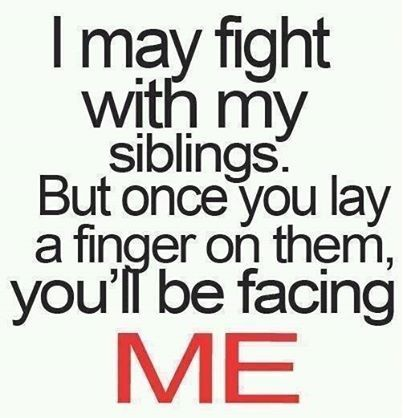 Pin By Brittany Johnson On Quotes And Things To Live By Sibling Quotes Sister Quotes Brother Quotes
