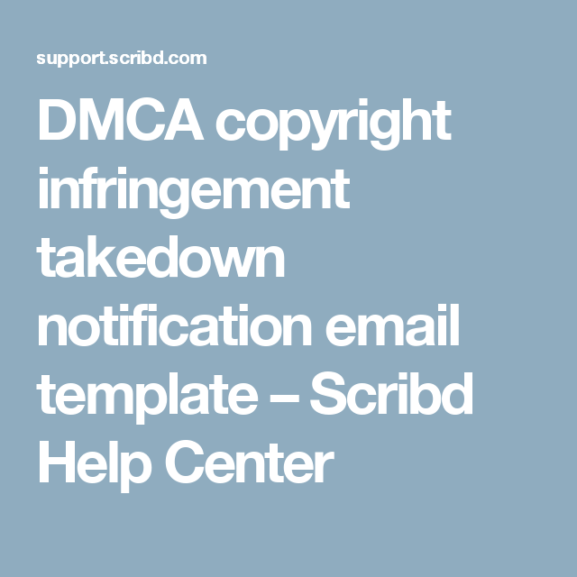 Dmca Copyright Infringement Takedown Notification Email Template