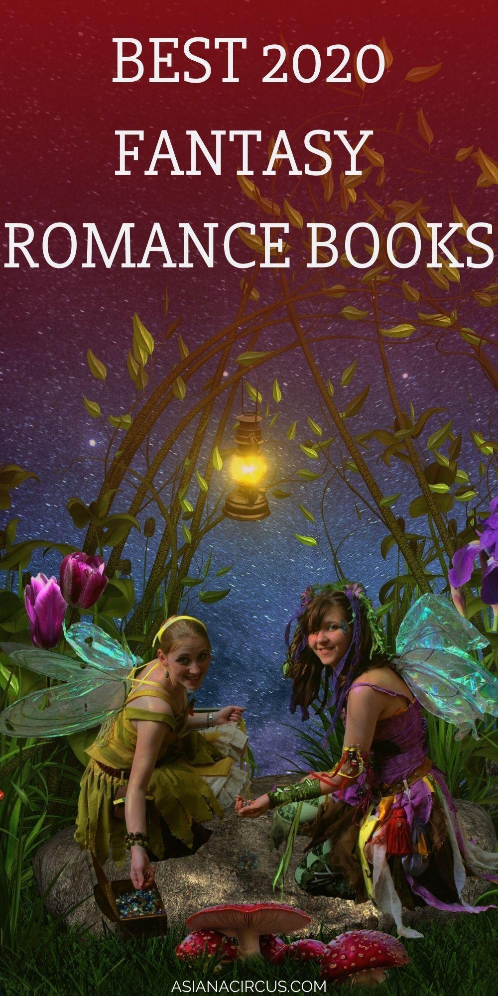 51 Best Romance Fantasy Books Novels To Read 2020 Asiana Circus In 2020 Fantasy Romance Books Romantic Fantasy Book Fantasy Romance Novels