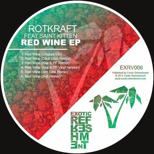 Rotkraft feat Saint Kitten - Red Wine EP