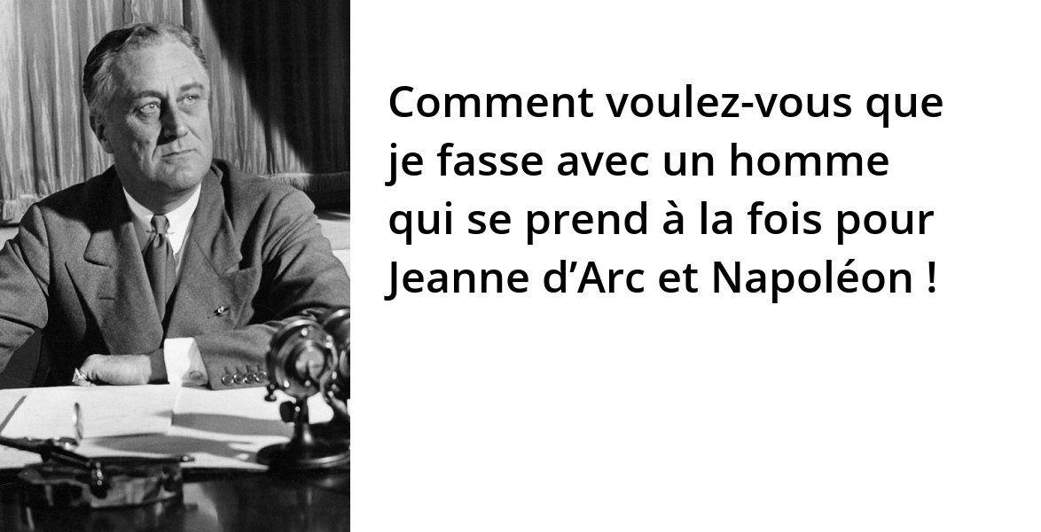 De Gaulle Et Roosevelt Citation President Des Etats Unis Je Te Veux