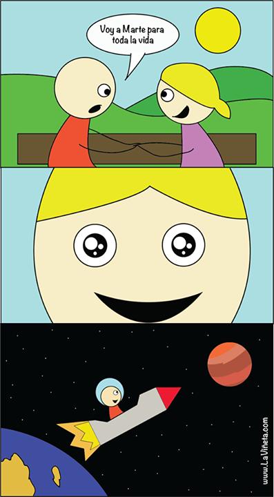 Voy a Marte para toda la vida!