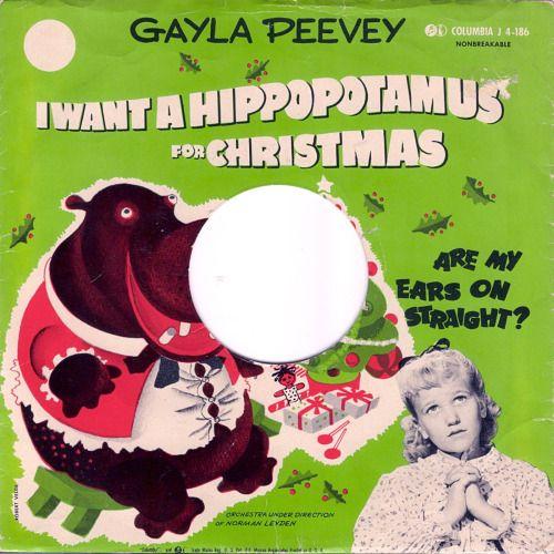 girlsgonevinyl \u201c GAYLA PEEVEY- I WANT A HIPPOPOTAMUS FOR CHRISTMAS
