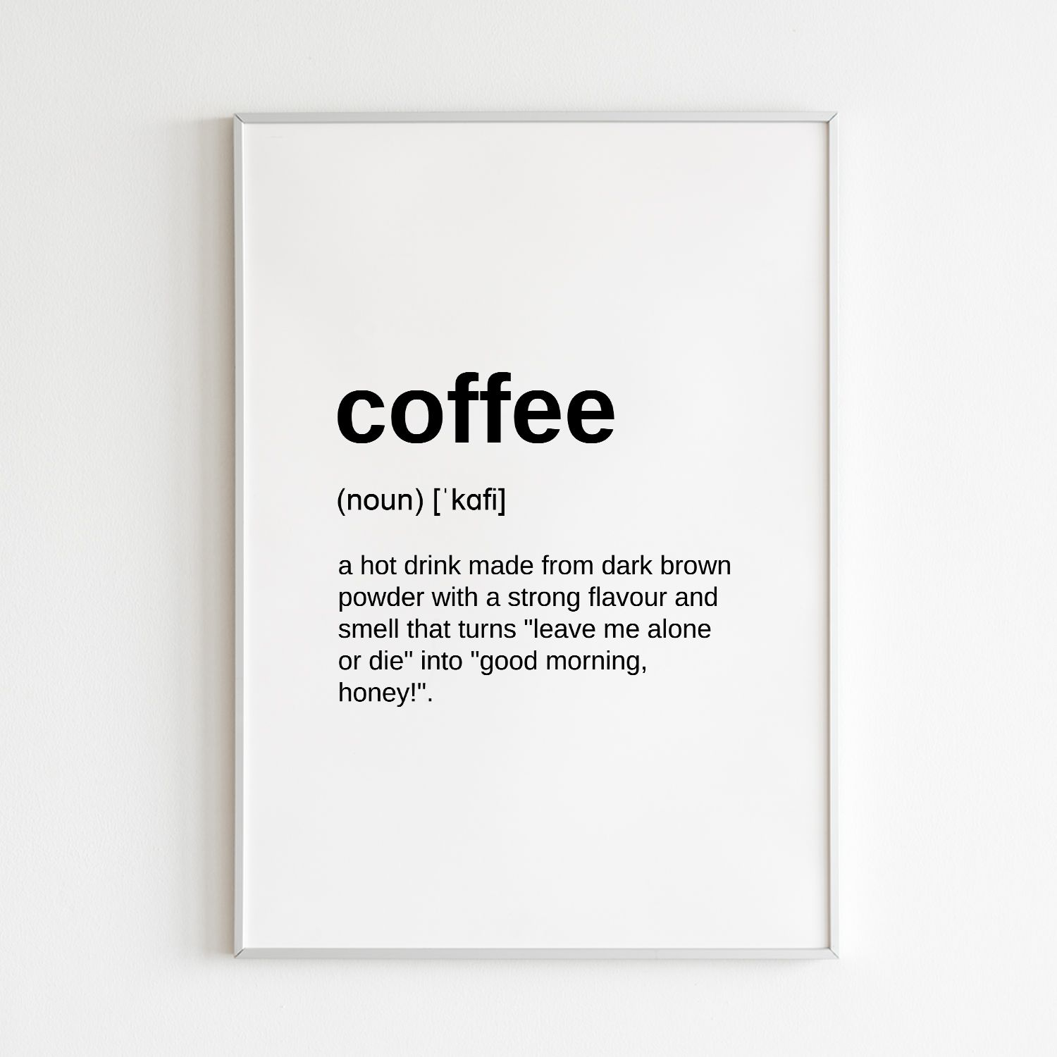Coffee Definition Print Wall Art Quote Funny Home Decor Gift Love