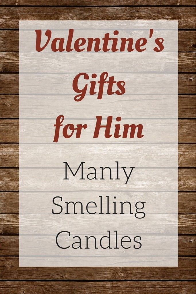 valentines gifts for him manly smelling candles - Manly Valentine Gifts