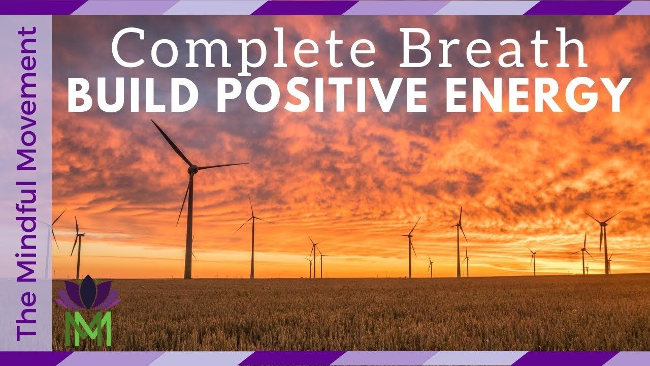 Build Positive Internal Energy 20 Minute Guided