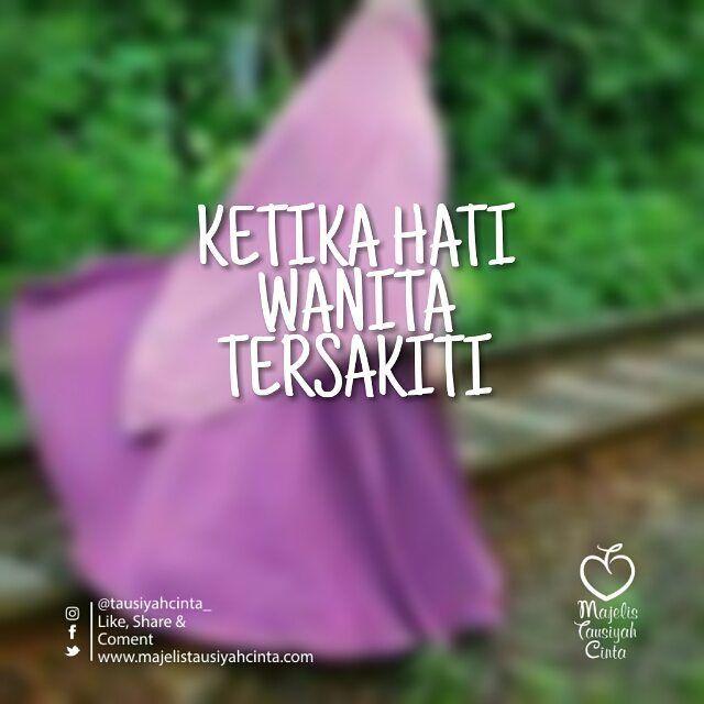 Kata Mutiara Hati Seorang Istri Yang Tersakiti Cikimmcom