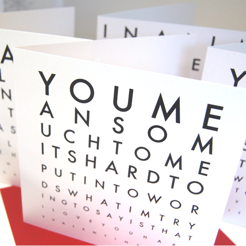 Eyechart Valentines Cards you mean so much to me its hard to – Valentines Cards Words
