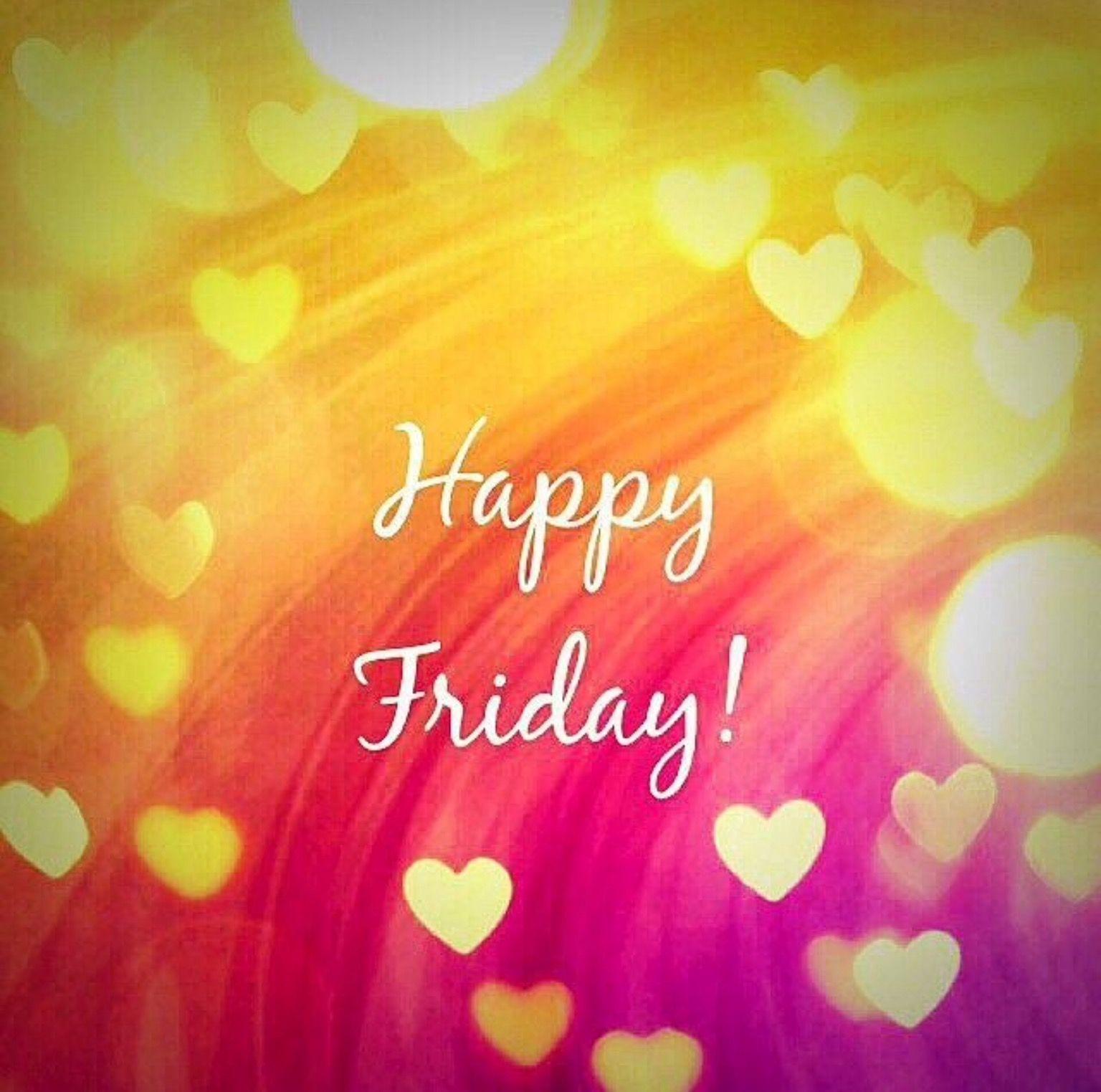 Good Morning Beautiful Happy Friday : Good morning my beautiful girls happy friday days