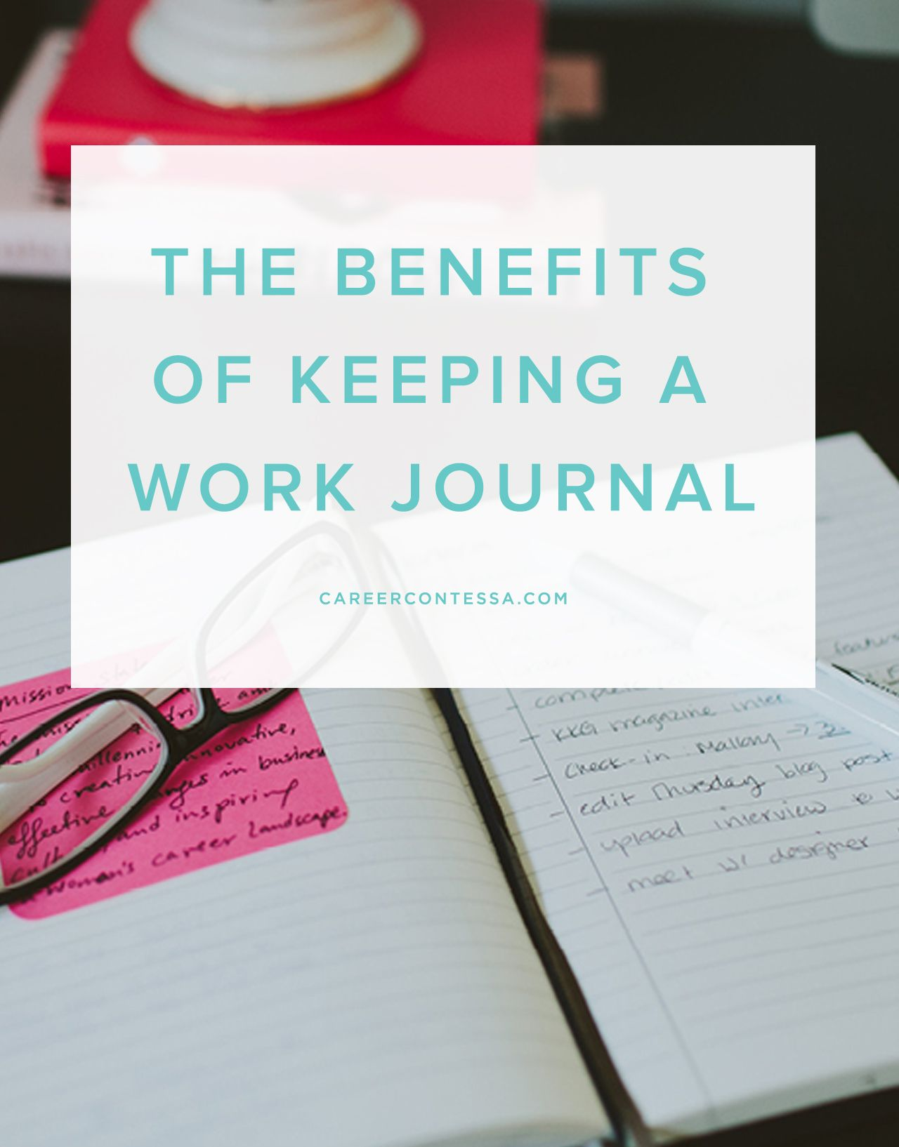 The Benefits Of Keeping A Work Journal