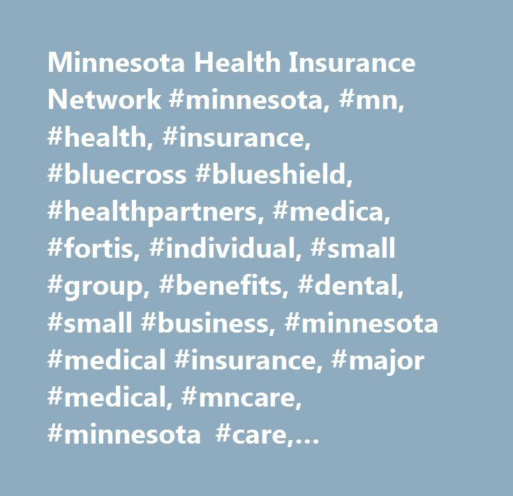 medical insurance mn  | MNsure: A New World of Opportunities for Affordable Health ...