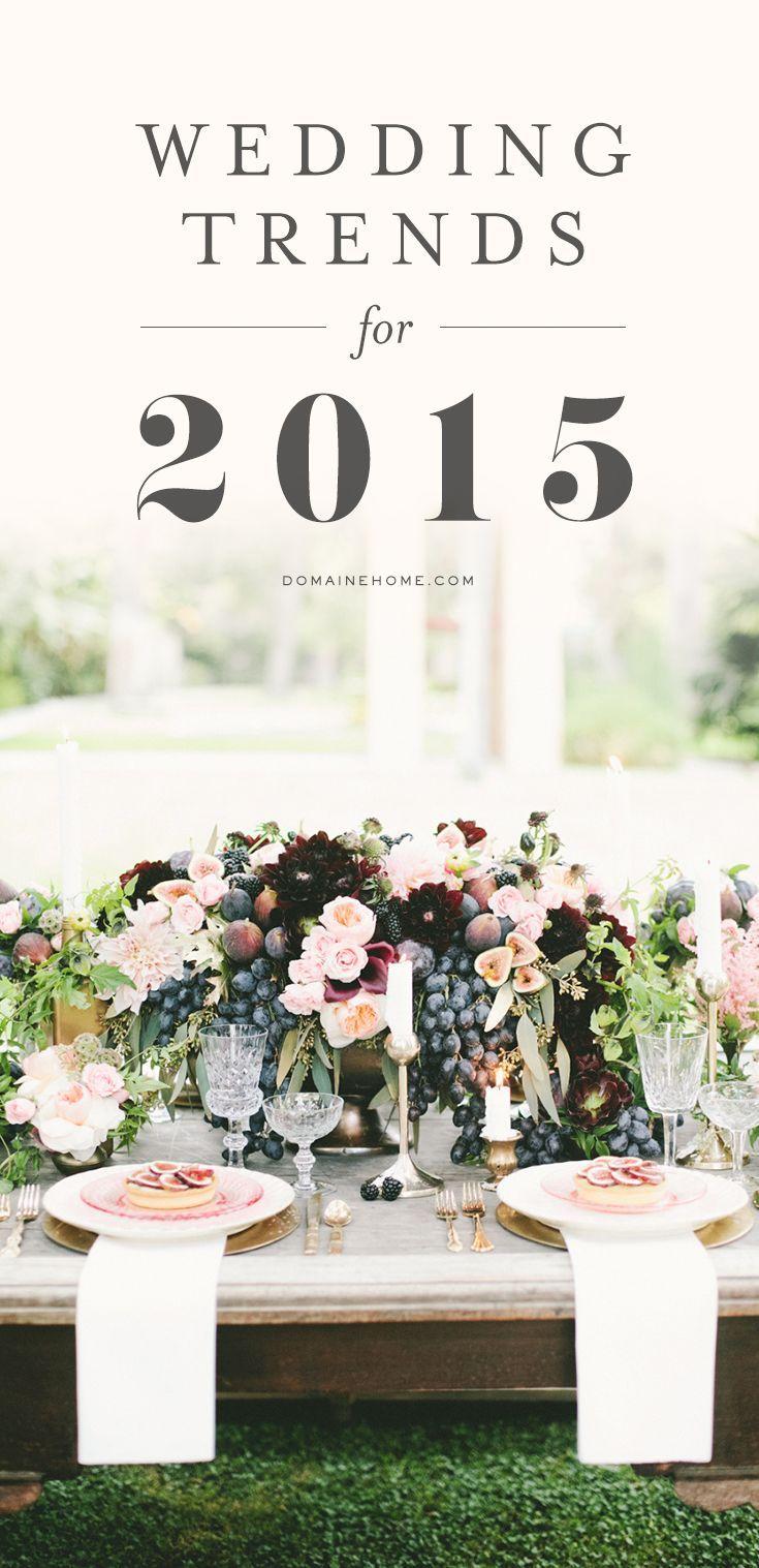 Decor Trends Wedding Trends 2015 Wedding Trends Wedding