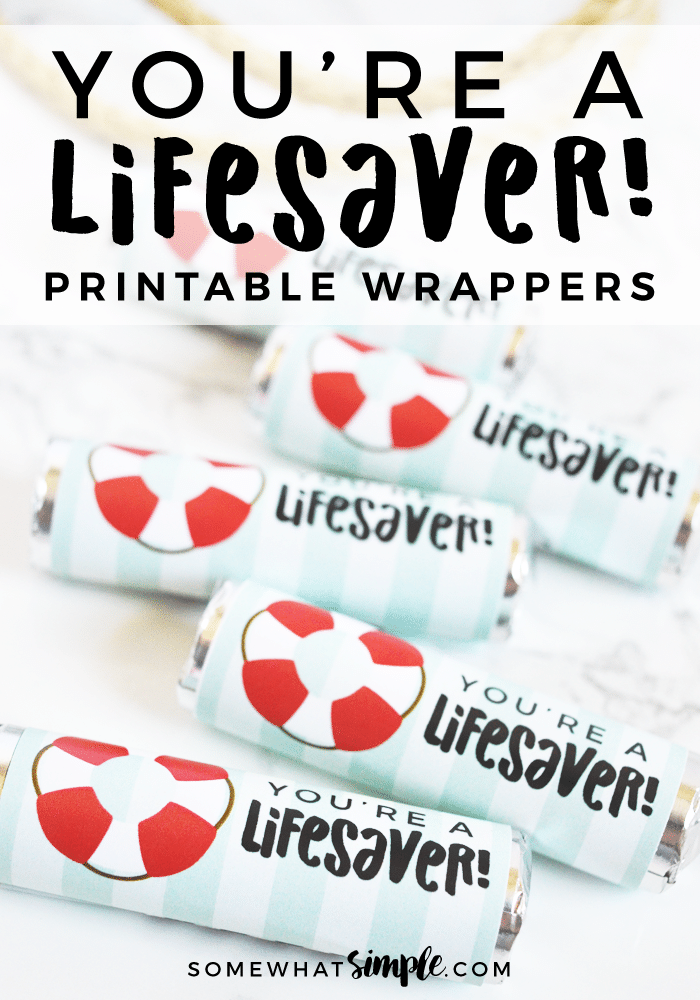 You Re A Lifesaver Printable Wrappers Small Thank You Gift Life Savers Candy Quotes