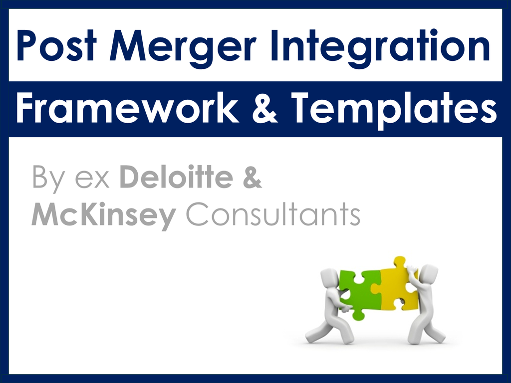 Download And Reuse Now Our Post Merger Integration Framework Plan Templates In Powerpoint Excel