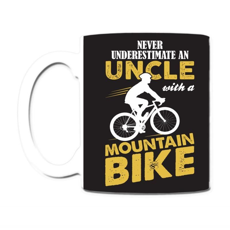 Never Underestimate An Uncle With A Mountain Bike Coffee & Tea Mug