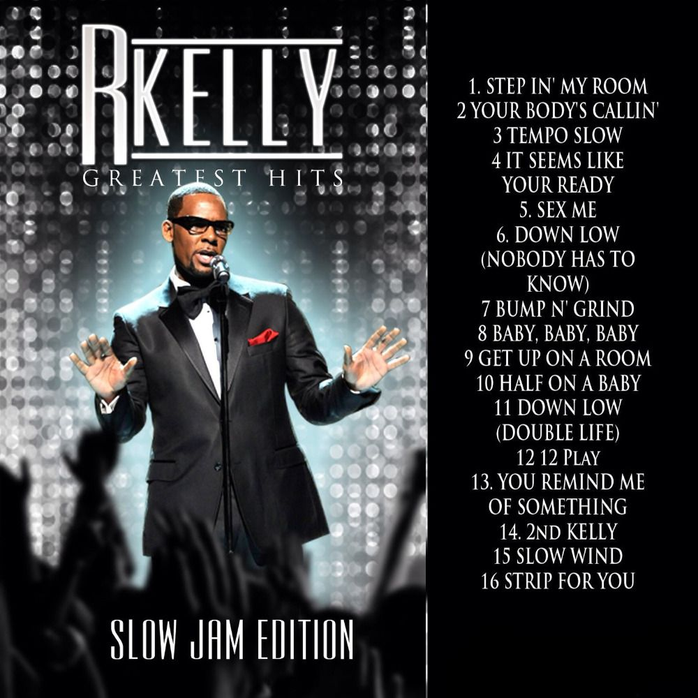 R Kelly The Greatest Hits MP3 Download Slow Jams Edition for