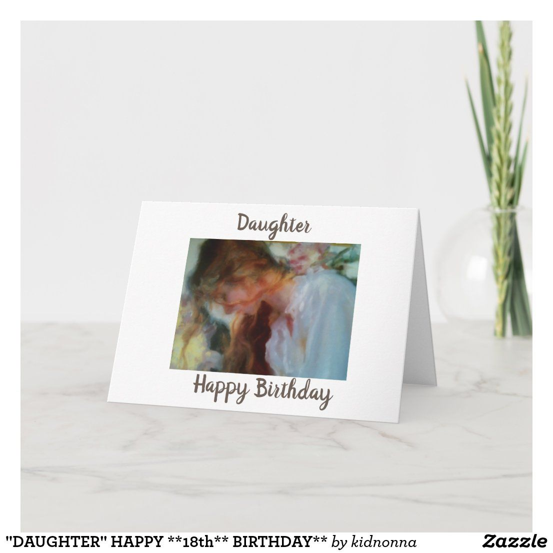happy 18th birthday daughter cards